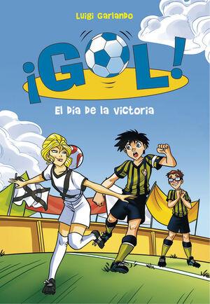 EL DIA DE LA VICTORIA (SERIE ¡GOL! 40)