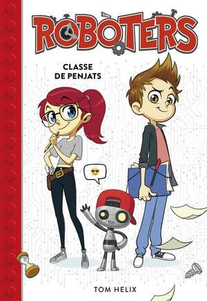 CLASSE DE PENJATS (SERIE ROBOTERS 1)