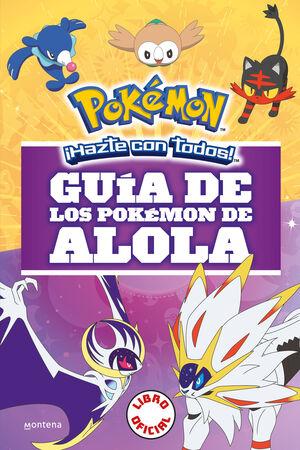 GUIA DE LOS POKEMON ALOLA.(POKEMON)