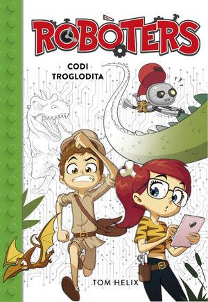 CODI TROGLODITA (SERIE ROBOTERS 2)
