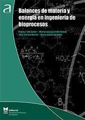 BALANCES DE MATERIA Y ENERGIA EN INGENIERIA DE BIOPROCESOS