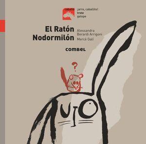 EL RATON NODORMILON