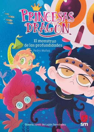 PRINCESAS DRAGON: EL MONSTRUO DE LAS PROFUNDIDADES