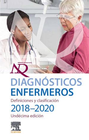 DIAGNOSTICOS ENFERMEROS. DEFINICIONES Y CLASIFICACION 2018-2020