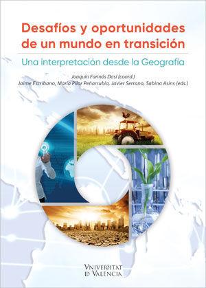 DESAFIOS Y OPORTUNIDADES DE UN MUNDO EN TRANSICION.