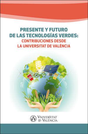 PRESENTE Y FUTURO DE LAS TECNOLOGIAS VERDES