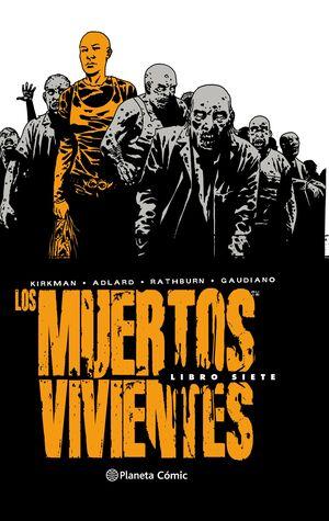 LOS MUERTOS VIVIENTES INTEGRAL Nº 07/08