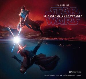 EL ARTE DE STAR WARS: EL ASCENSO DE SKYWALKER