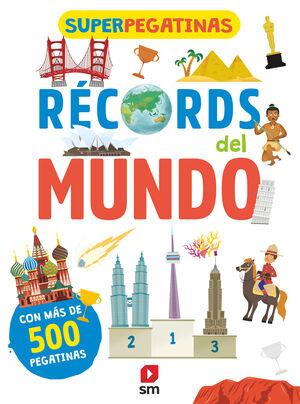 SUPERPEGATINAS. RECORDS DEL MUNDO