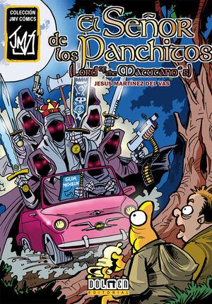 EL SEÑOR DE LOS PANCHITOS