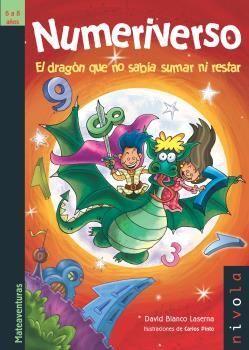 NUMERIVERSO. EL DRAGON QUE NO SABIA SUMAR NI RESTAR