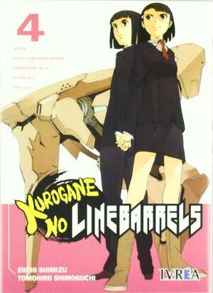 KUROGANE NO LINEBARRELS 04 (COMIC)