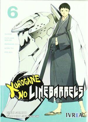 KUROGANE NO LINEBARRELS 06 (COMIC)