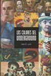 LOS COLORES DEL UNDERGROUND