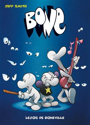 BONE 1. LEJOS DE BONEVILLE (BOLSILLO)