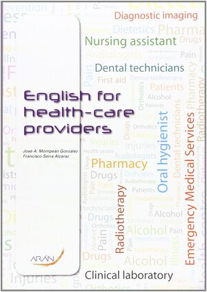 ENGLISH FOR HEALT-CARE PROVIDERS
