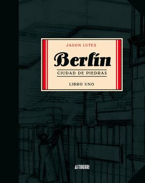 BERLIN 1. CIUDAD DE PIEDRAS