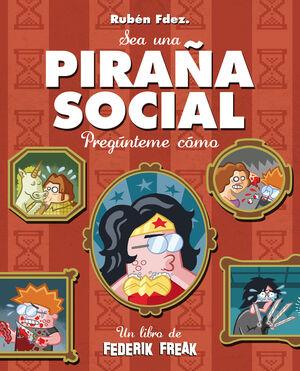 PIRAÑA SOCIAL