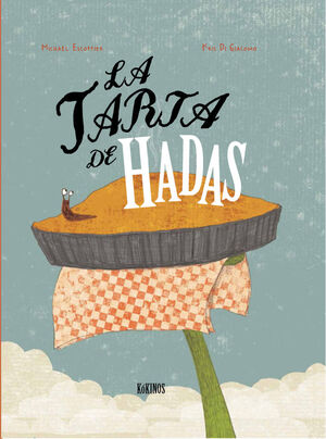 LA TARTA DE HADAS