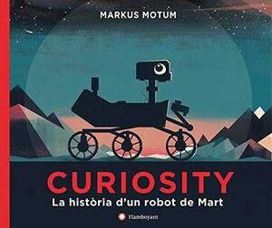 CURIOSITY. LA HISTORIA D'UN ROBOT DE MART