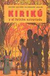 KIRIKU Y EL FETICHE EXTRAVIADO (MINI)