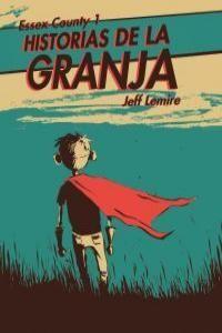 HISTORIAS DE LA GRANJA ESSEX COUNTY 1