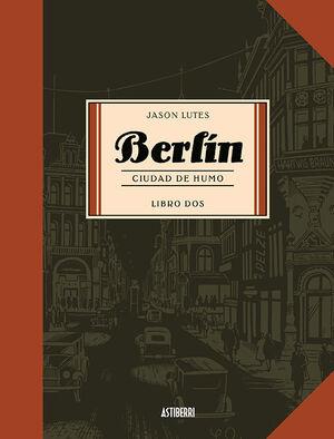 BERLIN 2. CIUDAD DE HUMO