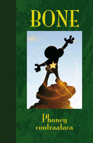 BONE 2. PHONEY CONTRAATACA (EDICION DE LUJO)