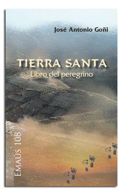 TIERRA SANTA. LIBRO DEL PEREGRINO