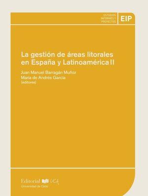 LA GESTION DE AREAS LITORALES EN ESPAÑA Y LATINOAMERICA II