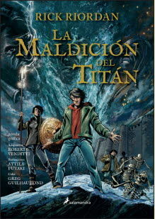 LA MALDICION DEL TITAN (PERCY JACKSON Y LOS DIOSES DEL OLIMPO [NOVELA GRAFICA] 3