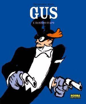 GUS 2 - BANDIDO GUAPO