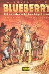 BLUEBERRY 50 - EL SENDERO DE LAS LAGRIMAS