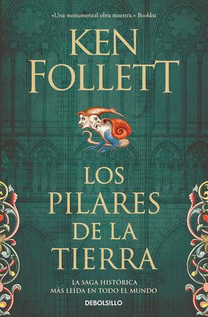 LOS PILARES DE LA TIERRA (SAGA LOS PILARES DE LA TIERRA 1)