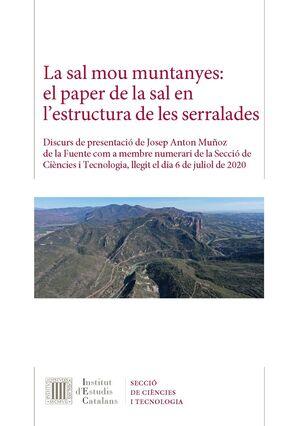 LA SAL MOU MUNTANYES: EL PAPER DE LA SAL EN L'ESTRUCTURA DE LES SERRALADES