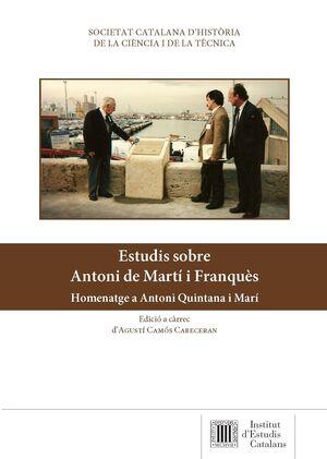 ESTUDIS SOBRE ANTONI DE MARTI I FRANQUES