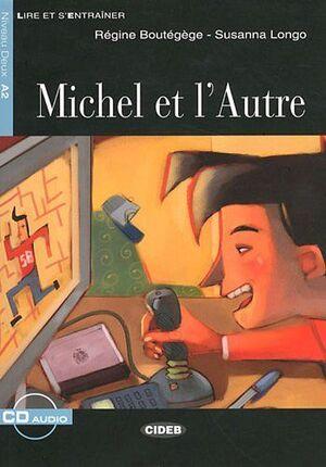 MICHEL ET L'AUTRE + CD (NIVEL 2 A2)