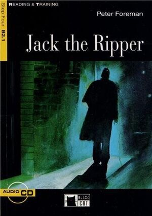 JACK THE RIPPER. READING AND TRAINING B2.1. CON CD