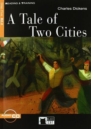 TALE OF TWO CITIES. CON CD AUDIO (A) (READING AND TRAINING)