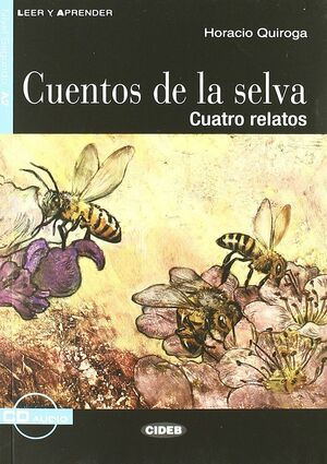 CUENTOS DE LA SELVA + CD (NIVEL 2 A2)