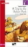 A TRIP TO THE SAFARI PARK. BOOK AUDIO. LEVEL 1