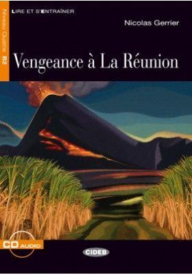 VENGEANCE A LA REUNION(B2)