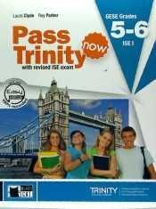 PASS TRINITY NOW GRADES 5 - 6 (STUDENT'S BOOK)