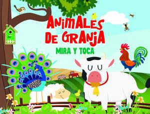 ANIMALES DE LA GRANJA.(MIRA Y TOCA)