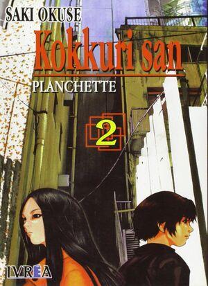KOKKURI SAN Nº2.PLANCHETTE