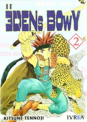 EDENS BOWY N? 2